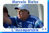 Marcelo Bielsa l'incomparable